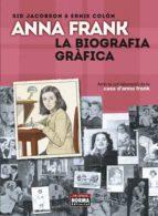 anna frank: la biografia grafica-sid jacobson-ernie colon-9788467931587