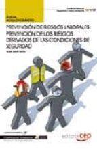 manual prevencion de riesgos laborales: prevencion de los riesgos derivados de las condiciones de seguridad. cualificaciones profesionales isabel martin santos 9788468116587