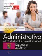 ADMINISTRATIVO DEL INSTITUTO FORAL DE BIENESTAR SOCIAL DE LA DIPUTACION DE ALAVA. TEST