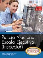 policia nacional: escala ejecutiva (inspector): temario (vol. iv) 9788468177687