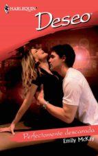 perfectamente descarada (ebook)-emily mckay-9788468700687