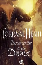 deseos ocultos de una dama lorraine heath 9788468787787
