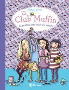 el club muffin: la pandilla más dulce del mundo-katja alves-9788469607787
