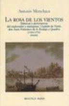 la rosa de los vientos ra (1744 1794) antonio menchaca 9788470307287