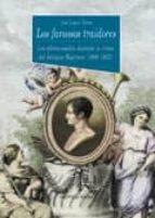 los famosos traidores: los afrancesados durante la crisis del ant iguo regimen (1808-1833)-juan lopez tabar-9788470309687