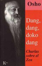 dang, dang, doko, dang: charlas sobre el zen-9788472454187