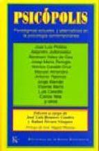 El libro de Psicopolis: paradigmas actuales y alternativos en la psicologia c ontemporanea autor VV.AA. PDF!
