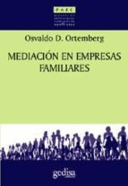 mediacion en empresas familiares osvaldo d. ortemberg 9788474324587