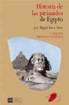 historia de las piramides de egipto (2ª ed.) jose miguel parra ortiz 9788474919387