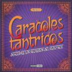 caracoles tántricos-fady bujana-9788475568287