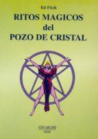 ritos magicos del pozo de cristal ed fitch 9788476271087