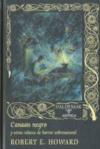 canaan negro y otros relatos de horror sobrenatural-robert e. howard-9788477026587