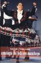 antologia del folklore manchego luis prado antonio luengo 9788477891987