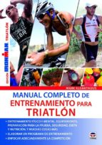 manual completo de entrenamiento para triatlon-mark kleanthous-9788479029487