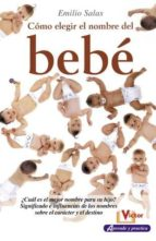 como elegir el nombre del bebe-emilio salas-9788479276287