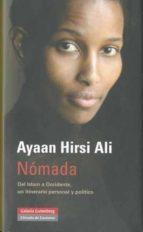 nomada: del islam a occidente, un itinerario personal y politico-ayaan hirsi ali-9788481099287
