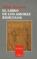 el libro de los amores ridiculos-milan kundera-9788483104187