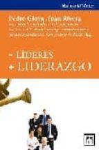 -lideres + liderazgo-pedro gioya-9788483560587