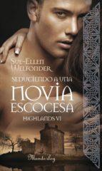 seduciendo a una novia escocesa (ebook)-sue-ellen wellfonder-9788483653487