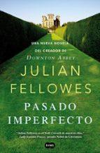 pasado imperfecto-julian fellowes-9788483654187
