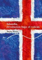 islandia, revolucion bajo el volcan-xavier moret-9788484286387