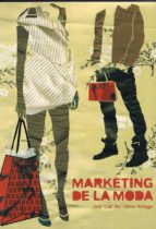marketing de la moda (2ª ed)-jose luis olmo arriaga-9788484692287