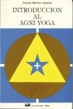 introduccion al agni yoga-vicente beltran anglada-9788485316687
