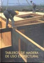 tableros de madera de uso estructural-fernando peraza-francisco arriaga-j. enrique peraza-9788487381287