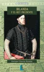 Irlanda y el rey prudente Descargar el libro Rapidshare