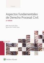 aspectos fundamentales de derecho procesal civil 3ª ed.-julio banacloche palao-ignacio jose cubillo lopez-9788490204887