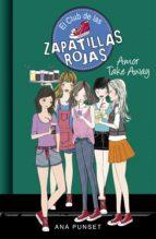 amor take away (serie el club de las zapatillas rojas 9) (ebook)-anna punset-9788490437087