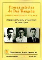 prosas selectas de dai wagshu dai wangshu 9788490454787
