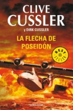 la flecha de poseidon (serie dirk pitt 22) clive cussler dirk cussler 9788490624487