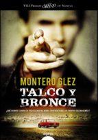 talco y bronce-montero glez-9788490671887