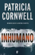 inhumano (doctora kay scarpetta 23) (ebook)-patricia cornwell-9788490698587