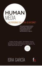 human media: las personas en la era de internet isra garcia 9788490881187