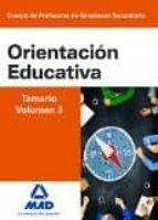 cuerpo de profesores de enseñanza secundaria. orientación educativa. temario volumen 3-9788490934487