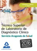 técnico superior de laboratorio de diagnóstico clínico del servicio aragonés de salud. temario común y test-9788490937587