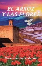 el arroz y las flores (ebook) marina de chateaubriand 9788491124887
