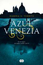 azul venezia-marina g. torrus-9788491292487