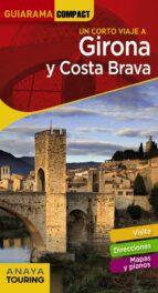 girona y costa brava 2018 (9ª ed.) (guiarama compact) jose maria fonalleras 9788491580287