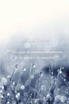 el agua de las emociones (ebook)-jose luis fuentes-9788492635887
