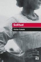 solitud-victor catala-toni sala-9788492672387