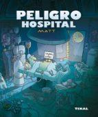 peligro hospital-carlos matera-9788492678587
