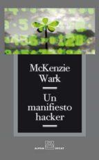 un manifiesto hacker mckenzie wark 9788493427887