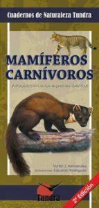 mamiferos carnivoros: introduccion a las especies ibericas (2ª ed ) victor j. hernandez 9788493787387