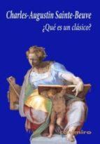 ¿que es un clasico?-charles augustin sainte-beuve-9788493837587