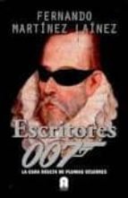 escritores 007-fernando martinez lainez-9788493961787