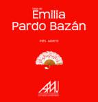 vida de emilia pardo bazan ines alberdi 9788494031687