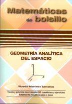 geometría analítica del espacio vicente martinez zamalloa 9788494155987